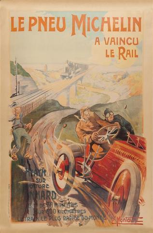 ERNEST MONTAUT (1879-1909) Le Pneu Michelin a vaincu le rail, 1905 Affiche