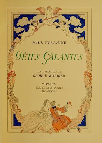 VERLAINE/ BARBIER Fêtes galantes. Paris, Piazza, 1928, 1 vol grand