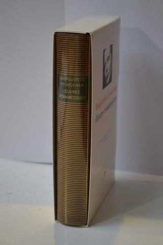 LA PLEIADE, Marguerite Yourcenar, Oeuvres romanesques, un volume