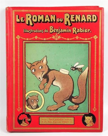 RABIER BENJAMIN. Le Roman du Renard. Ed Tallandier 1909. Grand in