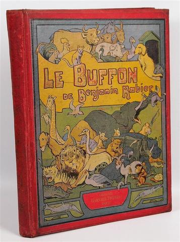 RABIER BENJAMIN. Le Buffon. Garnier 1913 EO Grand in 4° cartonné,