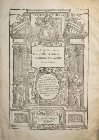PALLADIO André. Les quatre Livres de l'Architecture. Mis en François Paris,
