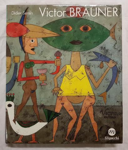 VICTOR  BRAUNER,  par Didier Semin. GRAND  BEAU  LIVRE, relié sous