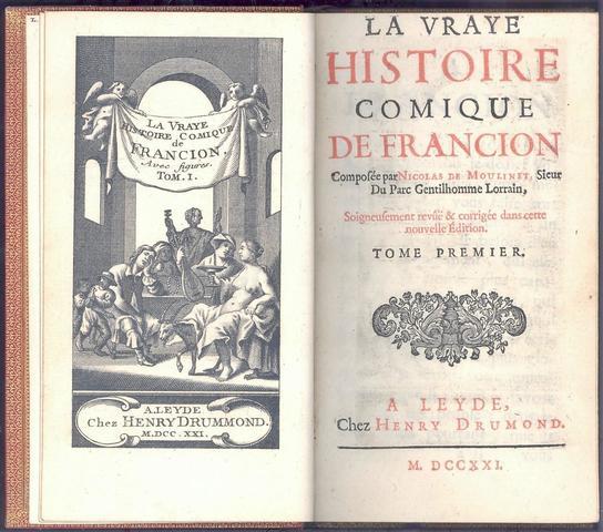 SOREL Charles ; La Vraye (vraie) Histoire Comique de Francion. Composée