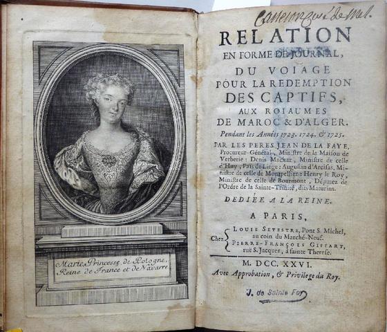 Jean De LA FAYE. Relation en forme de Journal du Voiage pour la rédemption